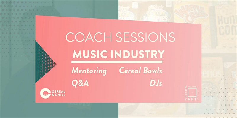 OSCAM x Cereal & Chill: The Music Industry