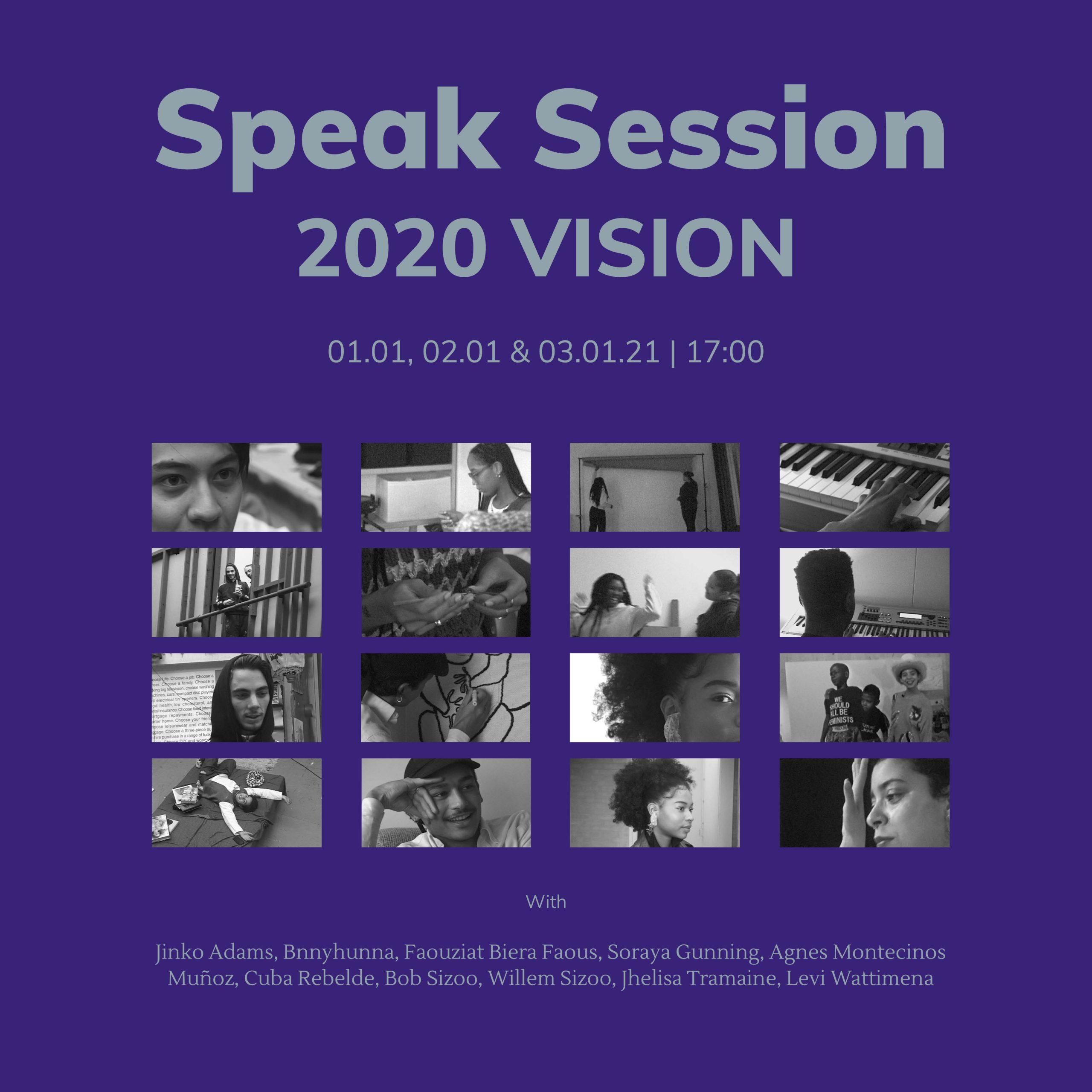 Speak Session x 2020 VISION